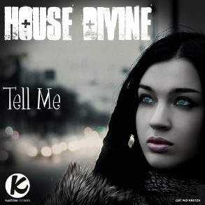 House Divine - Tell Me / Kushtee Records - out in Q1 2012